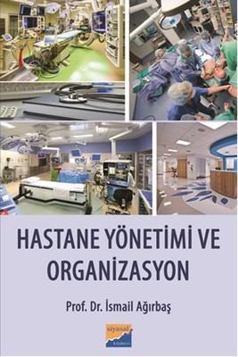 Hastane Yönetimi ve Organizasyon