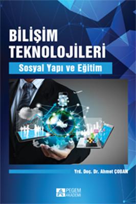Bilişim Teknolojileri Sosyal Yapı ve Eğitim