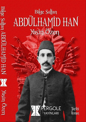 Bilge Sultan Abdülhamid Han