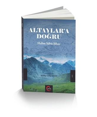 Altaylar'a Doğru