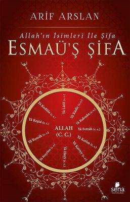 Allah'ın İsimleri İle Şifa-Esmaü'ş Şifa