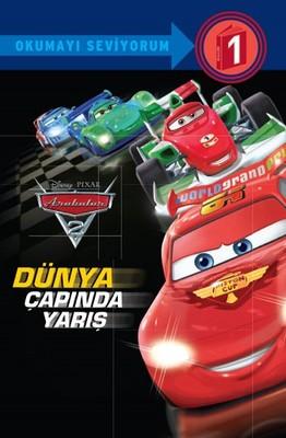 Disney Okumayı Seviyorum 1-Arabalar-Dünya Çapında Yarış