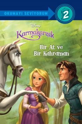 Disney Okumayı Seviyorum 2-Karmakarışık-Bir At ve Bir Kahraman