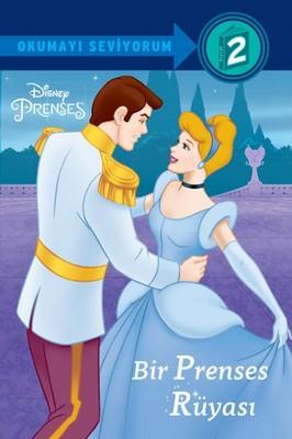 Disney Okumayı Seviyorum 2-Bir Prenses Rüyası