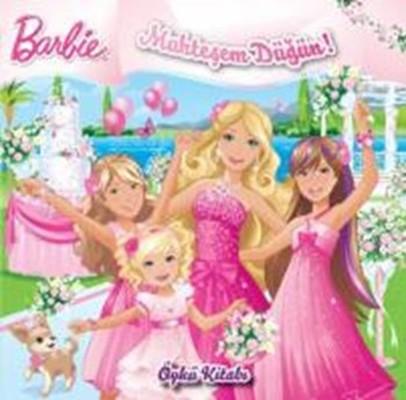 Barbie-Muhteşem Düğün-Öykü Kitabı