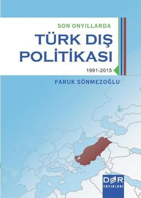 Son Onyıllarda Türk Dış Politikası