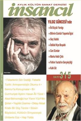 İnsancıl Aylık Kültür ve Sanat Dergisi Sayı: 315