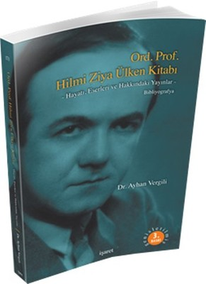 Ord. Prof. Hilmi Ziya Ülken Kitabı