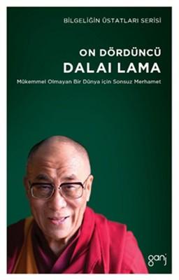 On Dördüncü Dalai Lama-Mükemmel Olmayan Bir Dünya İçin Sonsuz Merhamet