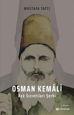 Osman Kemali-Aşk Sızıntıları Şerhi