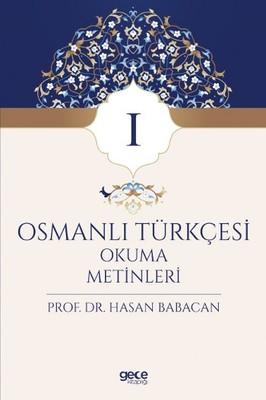 Osmanlı Türkçesi Okuma Metinleri 1