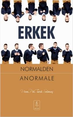 Erkek Normalden Anormale