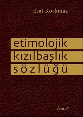 Etimolojik Kızılbaşlık Sözlüğü