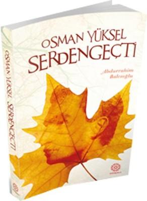 Osman Yüksel Serdengeçti