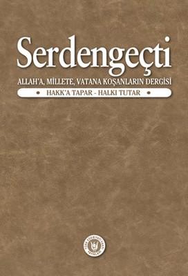 Serdengeçti - Allah'a Millete Vatana Koşanların Dergisi