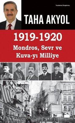 1919-1920 Mondros, Sevr ve Kuva-yı Milliye