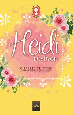 Heidi Büyüyor