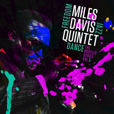 Miles Davis Quintet: Freedom Jazz Dance- The Bootleg Vol:5 [3 CD]
