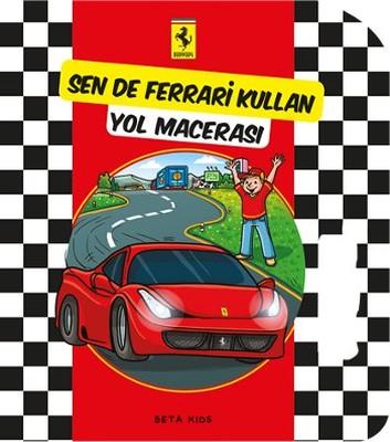 Sen de Ferrari Kullan - Yol Macerası