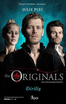 The Originals Anlatılmamış Hikaye - Diriliş