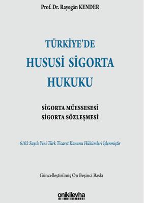 Türkiye'de Hususi Sigorta Hukuki