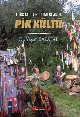 Türk Kültürlü Halklarda Pir Kültü