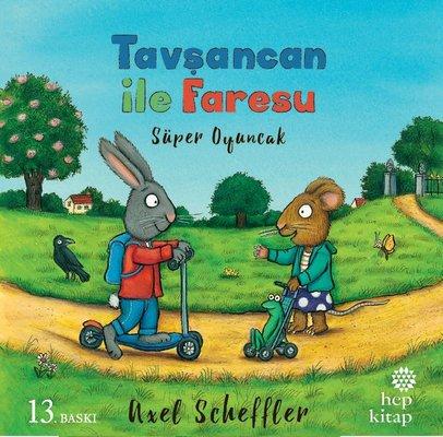 Tavşancan ile Faresu Süper Oyuncak