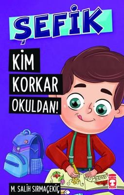 Şefik - Kim Korkar Okuldan!