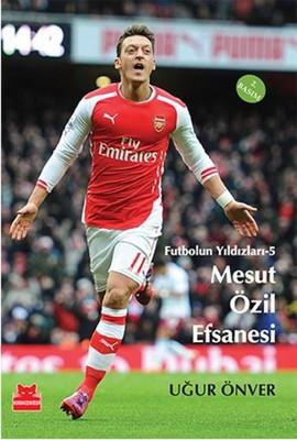 Mesut Özil Efsanesi - Futbolun Yıldızları 5