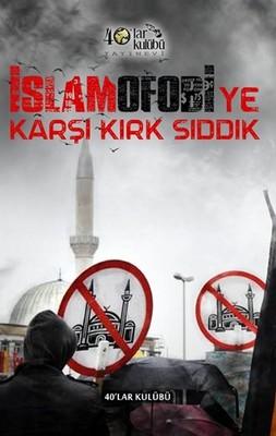 İslamofobiye Karşı Kırk Sıddık
