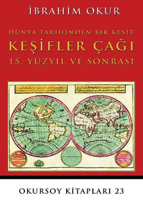Keşifler Çağı 15. Yüzyıl ve Sonrası