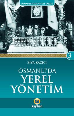 Osmanlı'da Yerel Yönetim