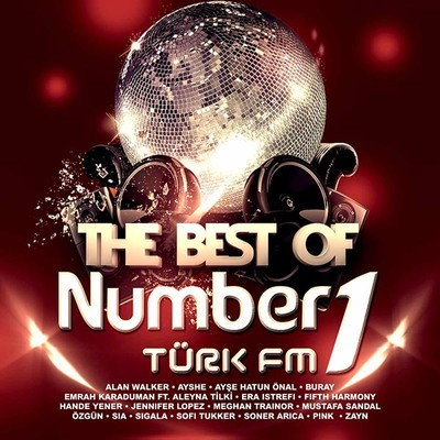 The Best Of Numberone Turk Fm