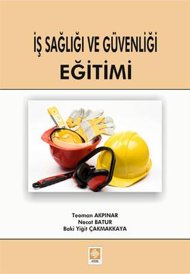 İş Sağlığı ve Güvenliği Eğitimi