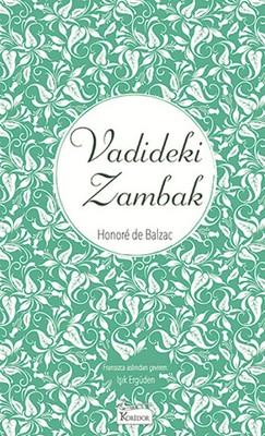 Vadideki Zambak-Bez Ciltli