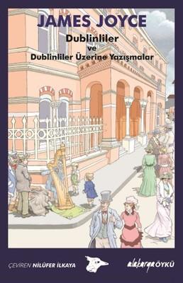 Dublinliler ve Dublinliler Üzerine Yazışmalar