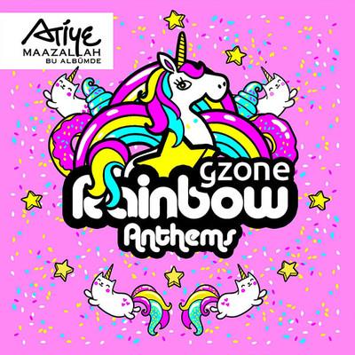 'Gzone Rainbow Anthems!