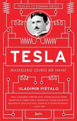 Tesla-Maskelerle Çevrili Bir Hayat