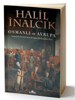Osmanlı ve Avrupa-Osmanlı Devleti'nin Avrupa Tarihindeki Yeri
