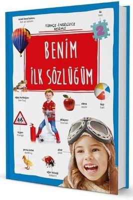 Benim İlk Sözlüğüm-İngilizce Türkçe Resimli