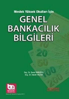 Meslek Yüksek Okulları için Genel Bankacılık Bilgileri