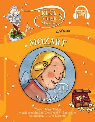 Klasik Müzik Masalları- Mozart