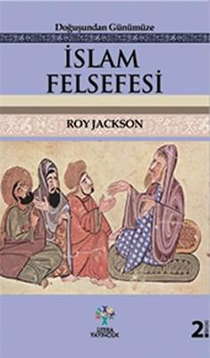 İslam Felsefesi-Doğudan Günümüze