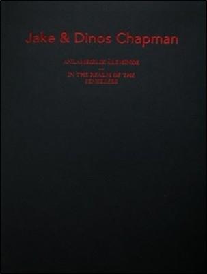 Jake ve Dinos Chapman-Anlamsızlık Aleminde