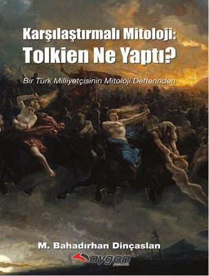 Karşılaştırmalı Mitoloji : Tolkien Ne Yaptı ?