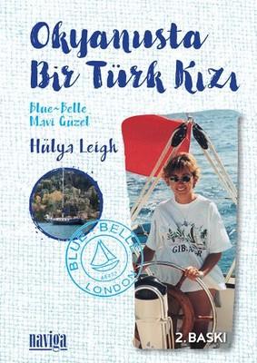 Okyanusta Bir Türk Kızı - Mavi Güzel