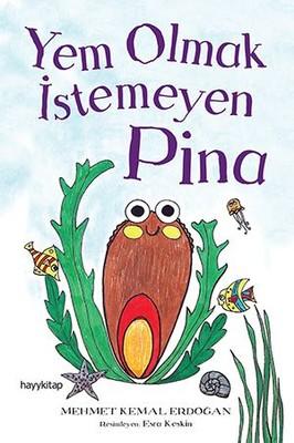 Yem Olmak İstemeyen Pina