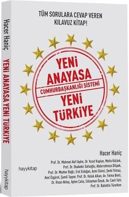 Yeni Anayasa Cumhurbaşkanlığı Sistemi Yeni Türkiye