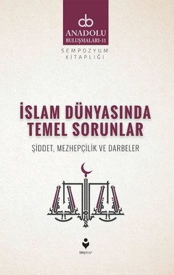 İslam Dünyasında Temel Sorunlar