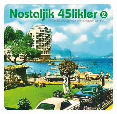 Nostaljik 45'likler - 2  - LP